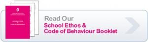 School Ethos & Code of Behaviour